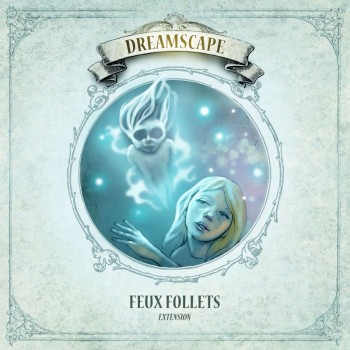 Dreamscape - Feux Follets